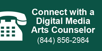 Connect With A Digital Media Arts Counselor